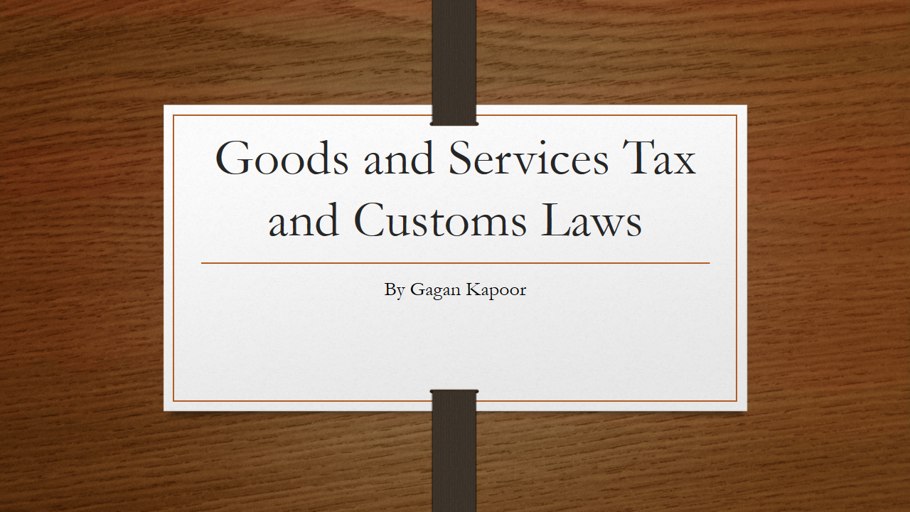 GST & Customs Law downloadable Course Windows or Android